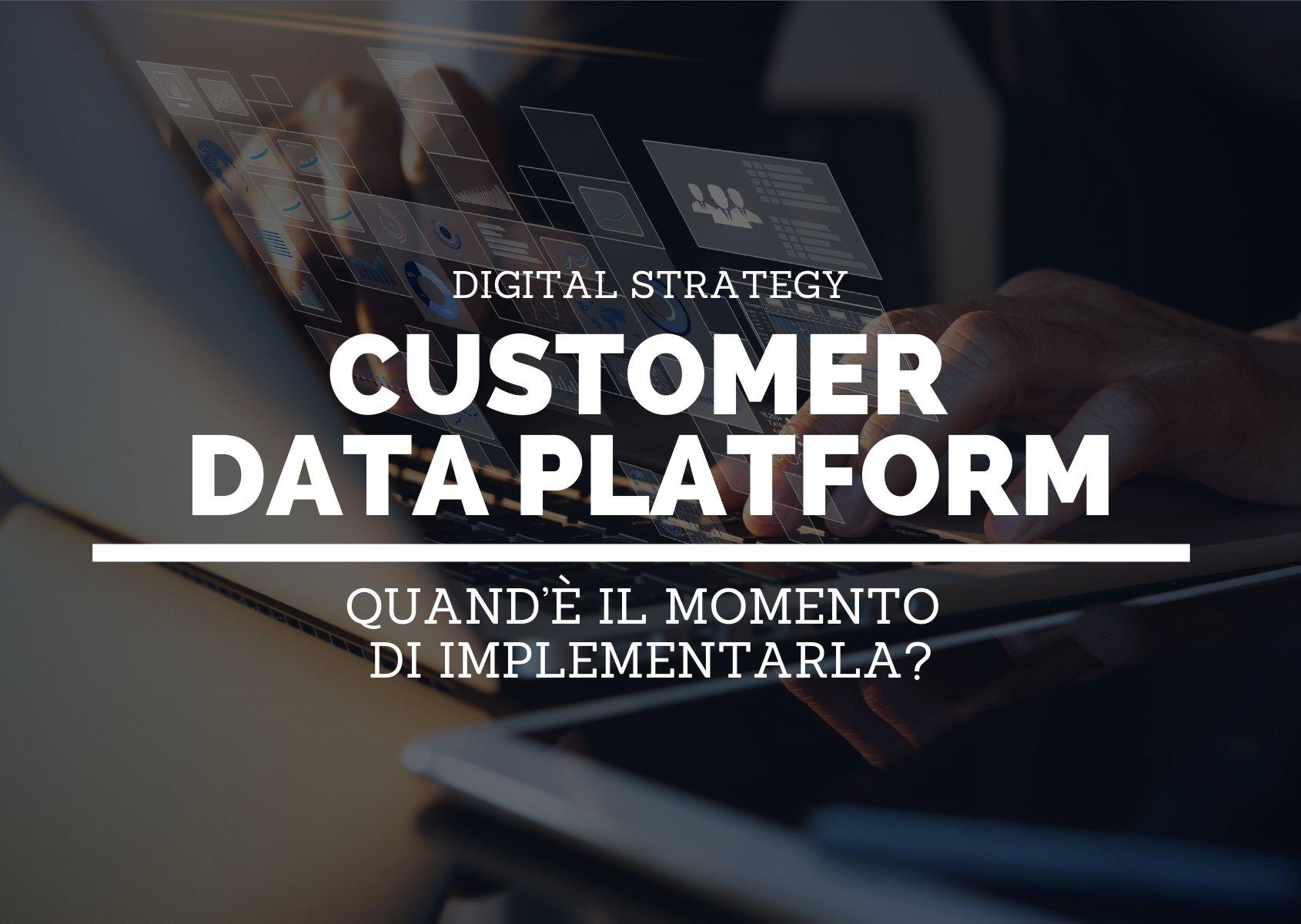 Cover: Sai quando è il momento di implementare una customer data platform (CDP)?