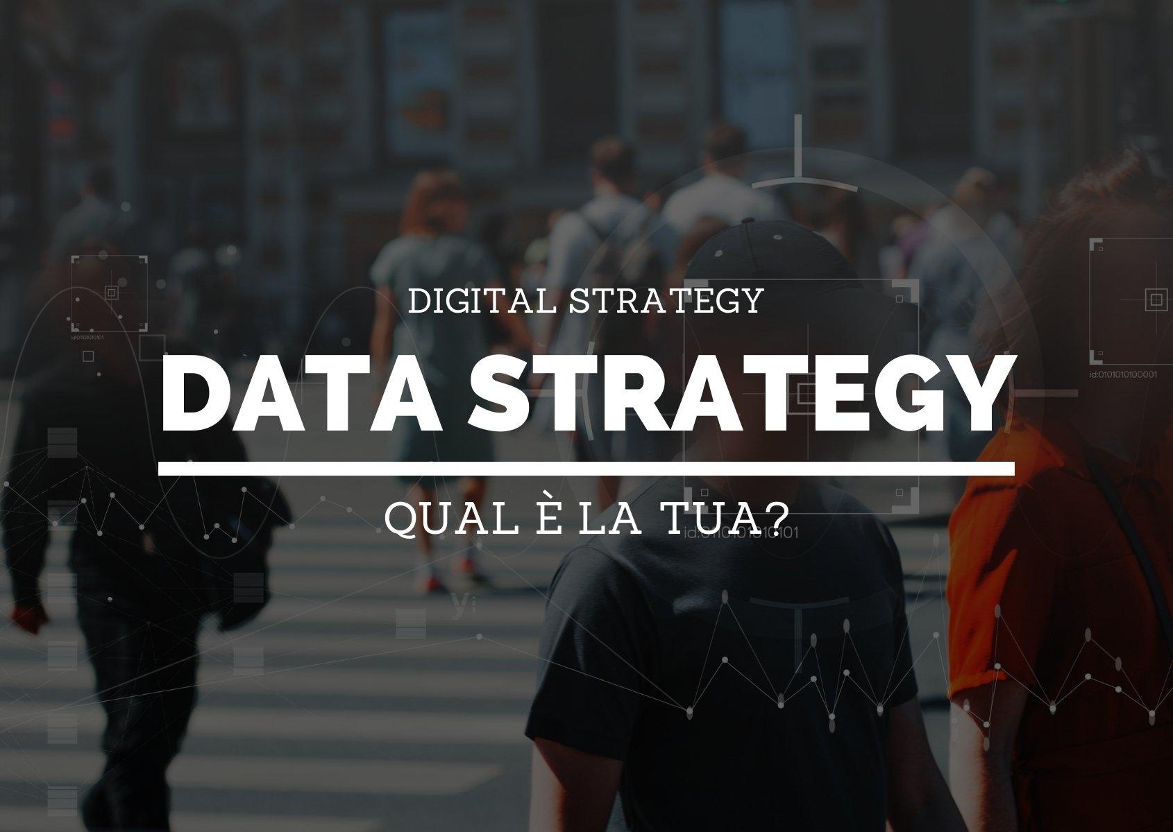 cover: Qual è la tua data strategy?