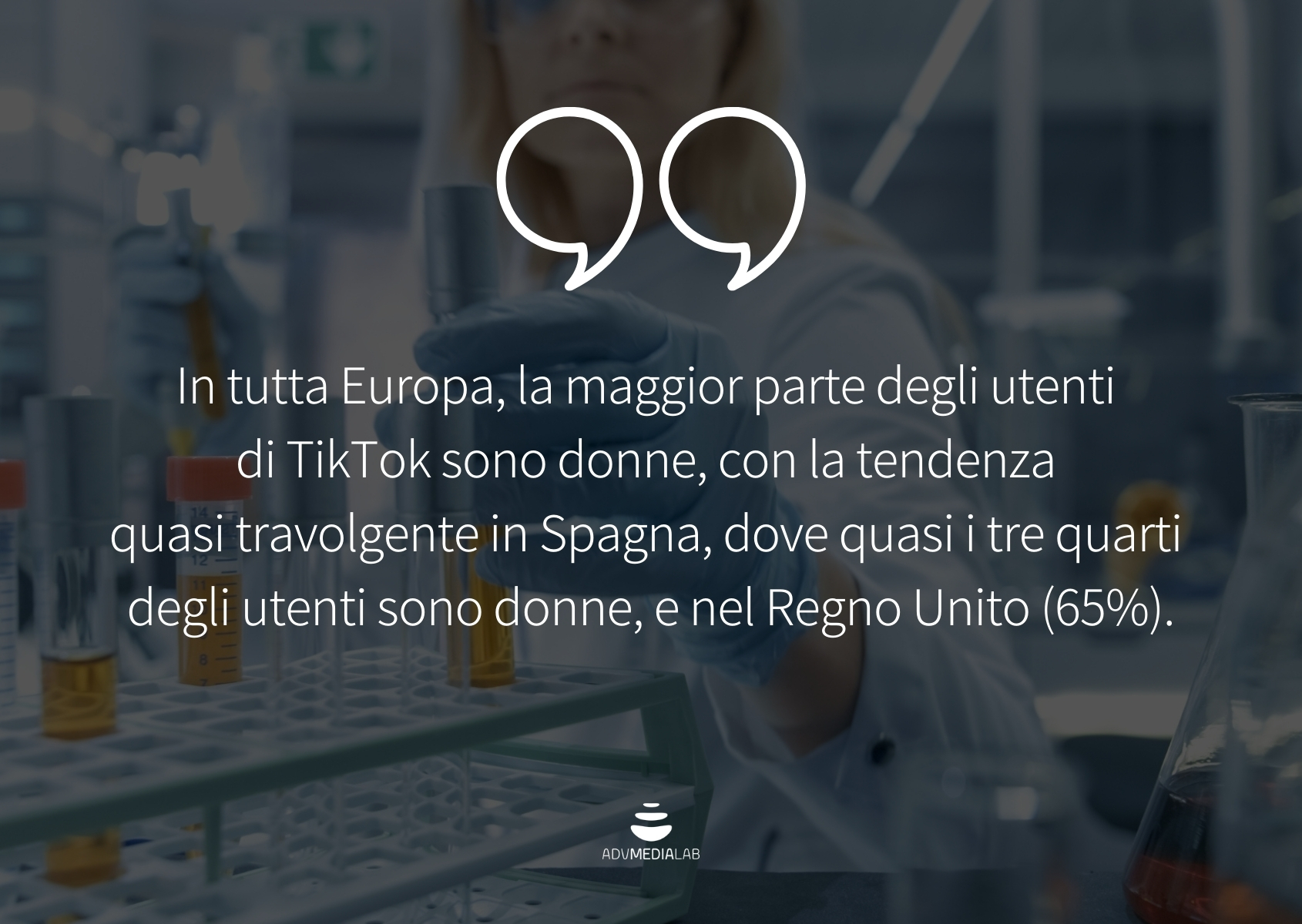 Citazione: In tutta Europa, la maggior parte degli utenti di TikTok sono donne, con la tendenza quasi travolgente in Spagna, dove quasi i tre quarti degli utenti sono donne, e nel Regno Unito (65%).