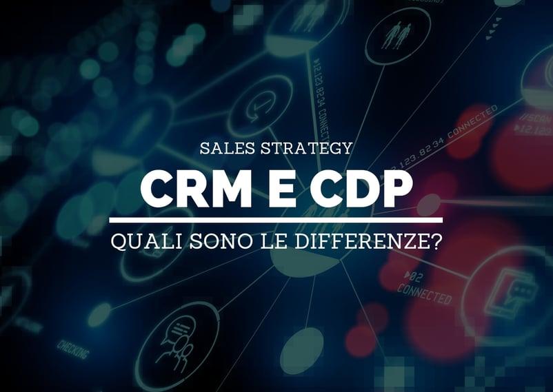 Copertina: Qual è la differenza tra un CRM e una CDP?