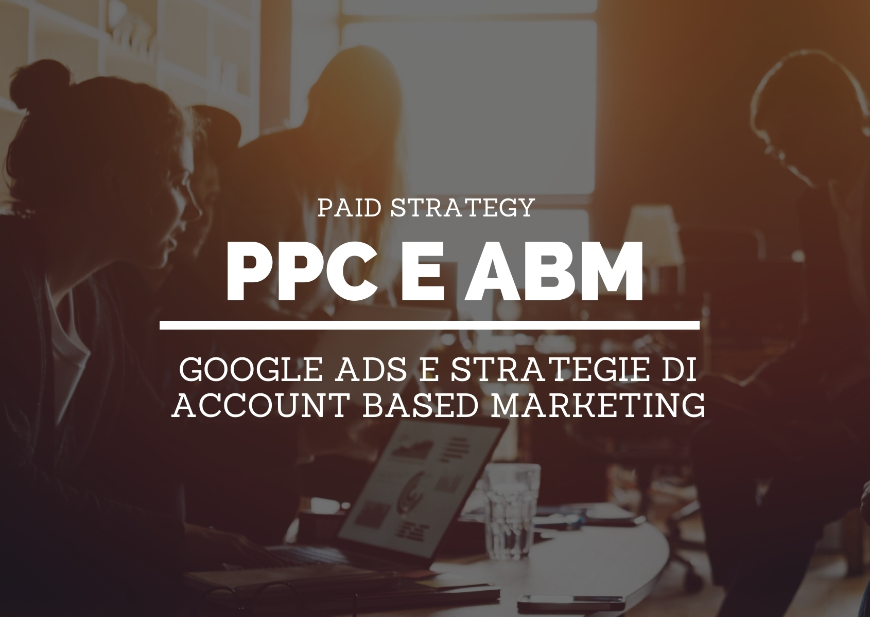 Cover-PPC con Google Ads e strategie di Account Based Marketing