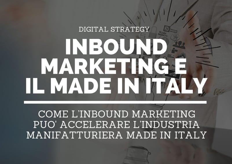 L'Inbound Marketing come driver di crescita per l'industria manifatturiera del Made in Italy