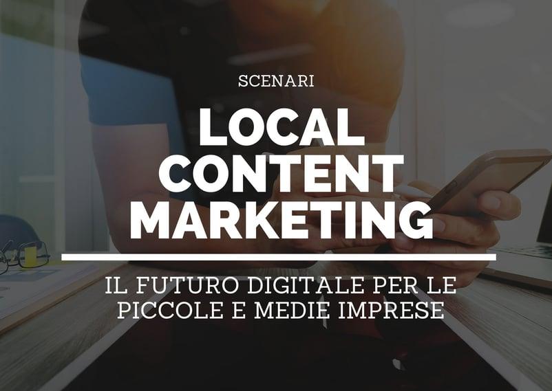 Il futuro delle piccole imprese: il local content marketing