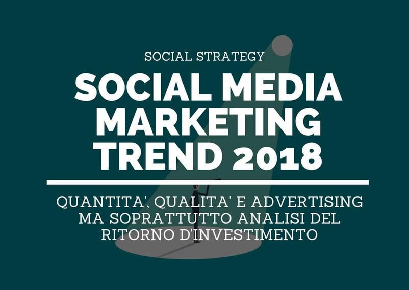 Social Media Marketing Trend 2018