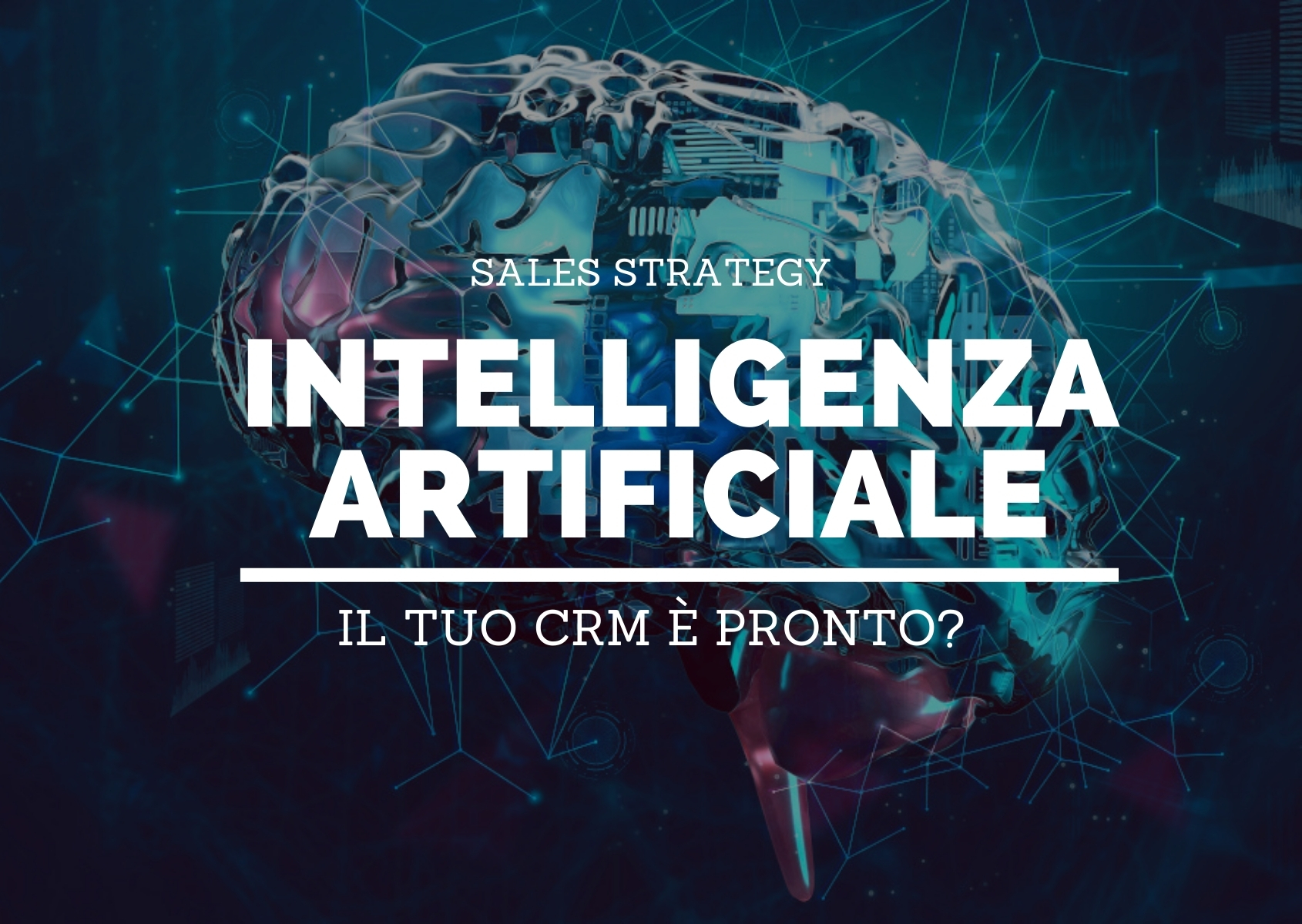 Cover: Il tuo CRM è pronto per l'intelligenza artificiale?