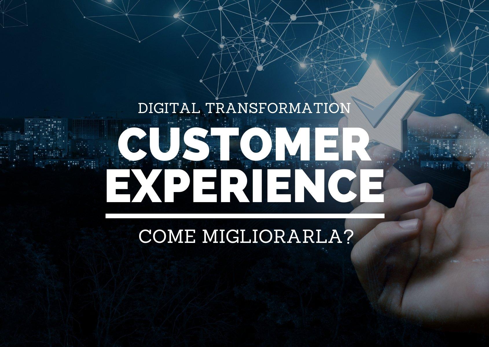 Cover: Come migliorare la tua customer experience