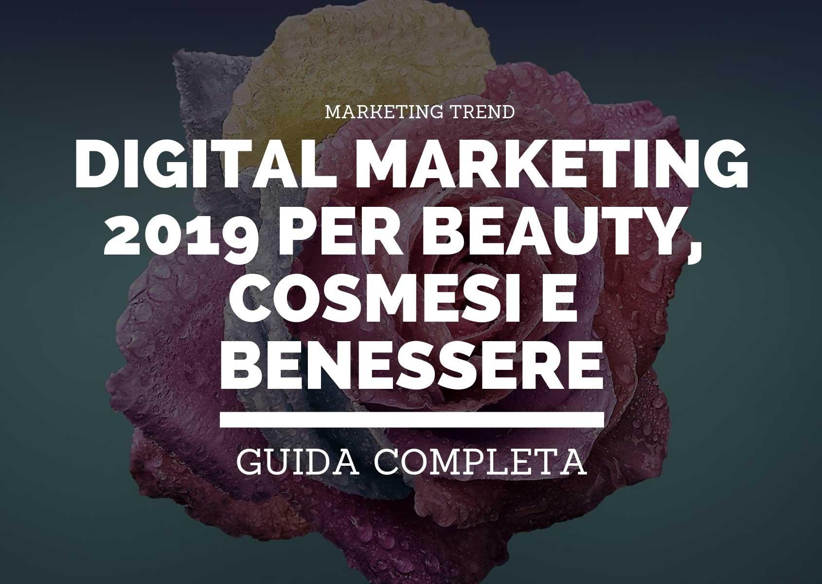 Digital marketing 2019 per beauty, cosmesi e benessere