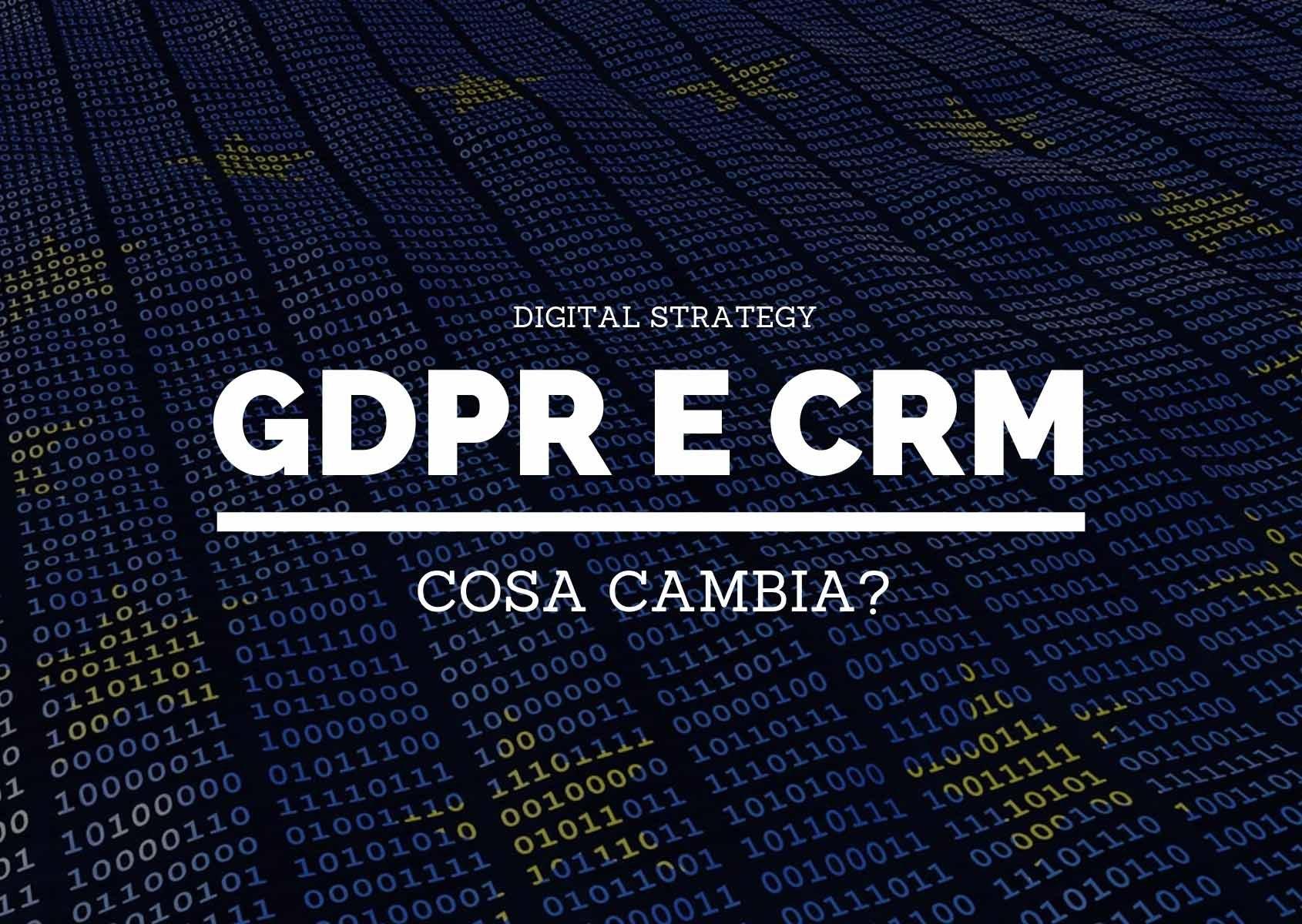 CRM e GDPR: cosa cambia?