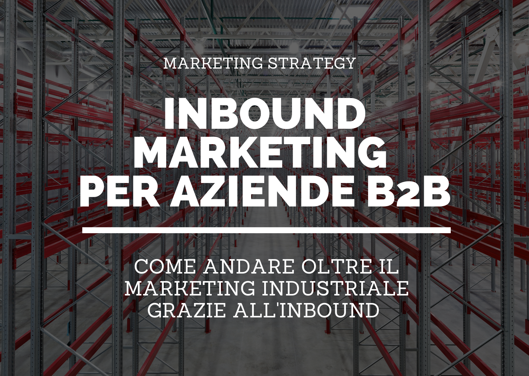 INBOUND MARKETING PER AZIENDE B2B