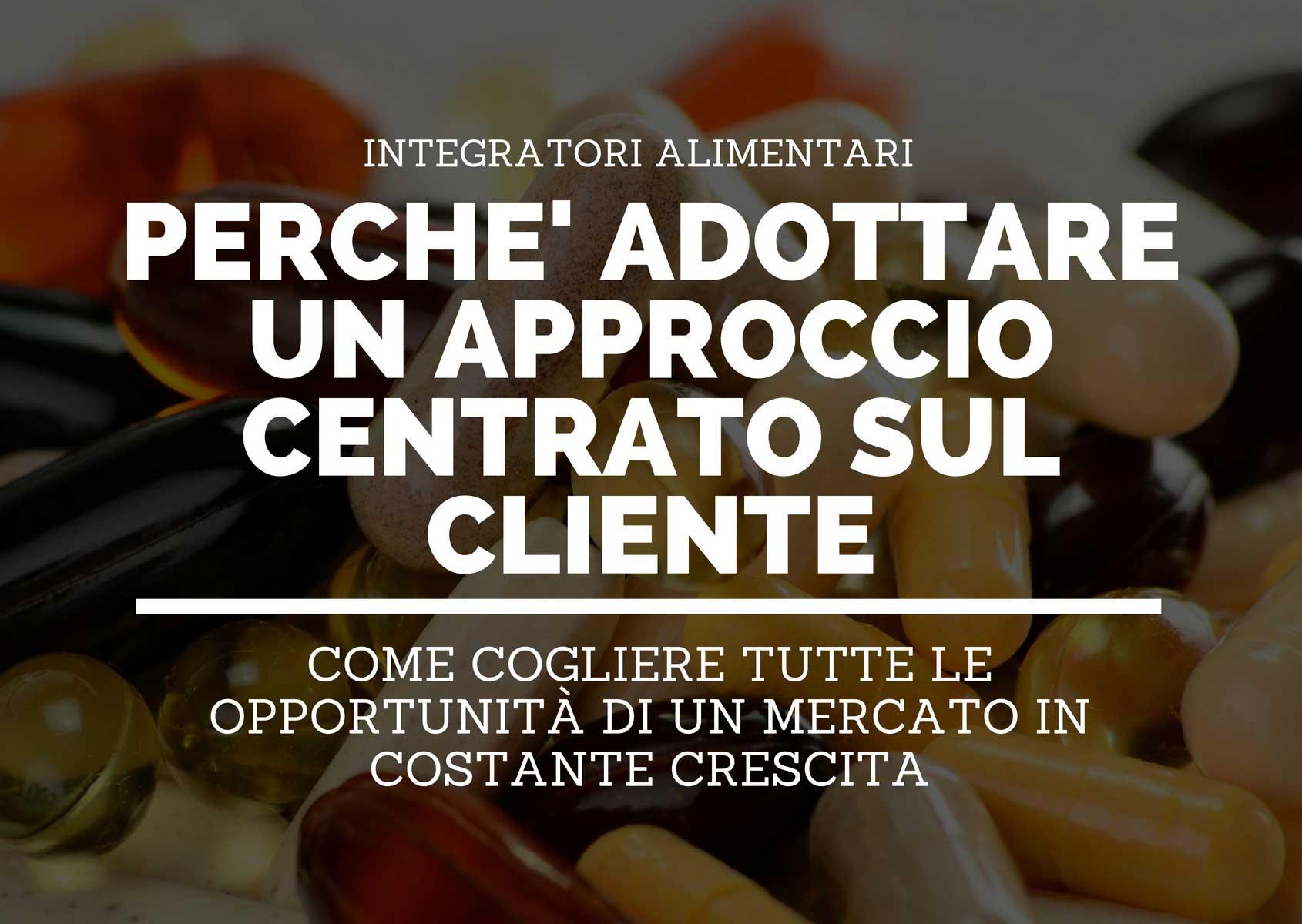 Marketing-per-integratori-alimentari_-perché-adottare-un-approccio-centrato-sul-cliente-01