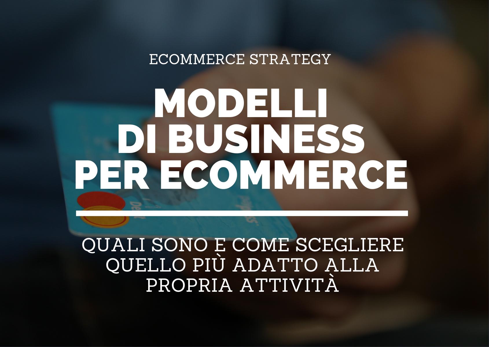 Modelli di business per ecommerce