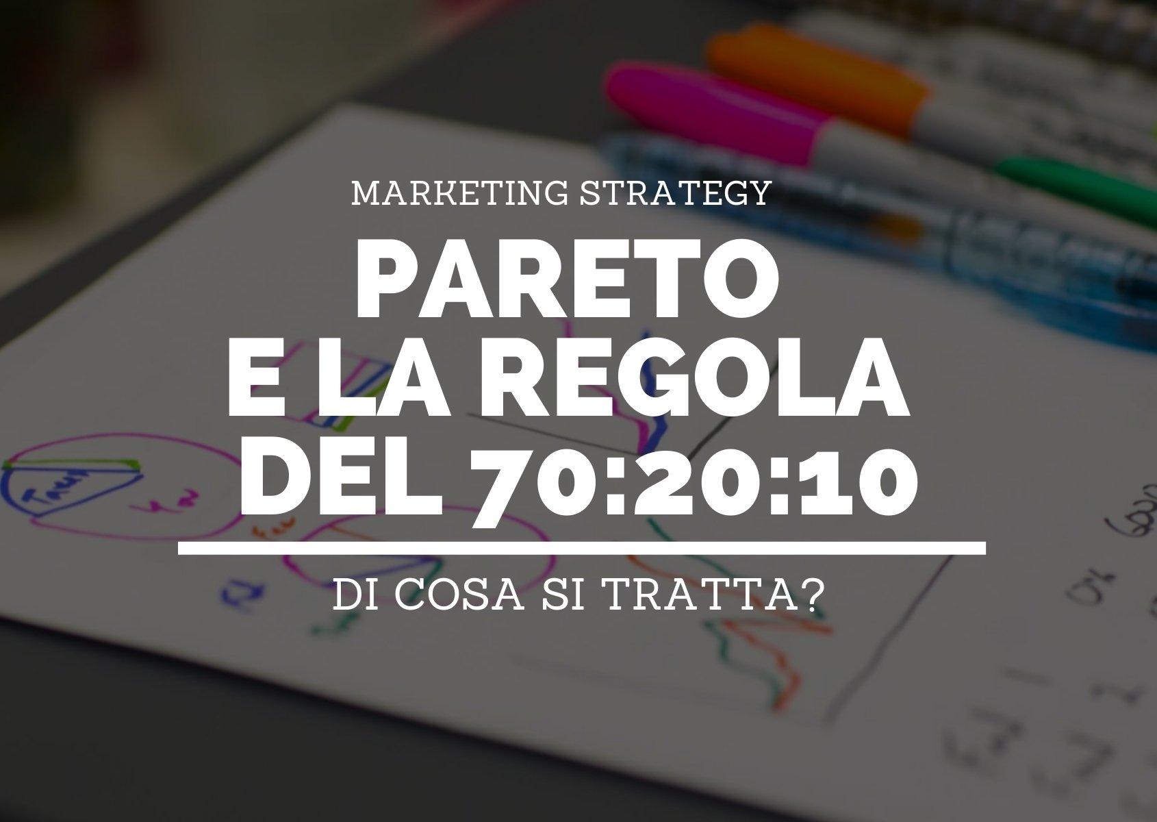 Cover: Digital marketing, Pareto e la Regola del 70:20:10. Di cosa si tratta?