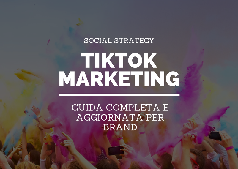 TIKTOK GUIDA MARKETING