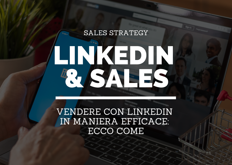 Vendere con LinkedIn  in maniera efficace_  ecco come (2)