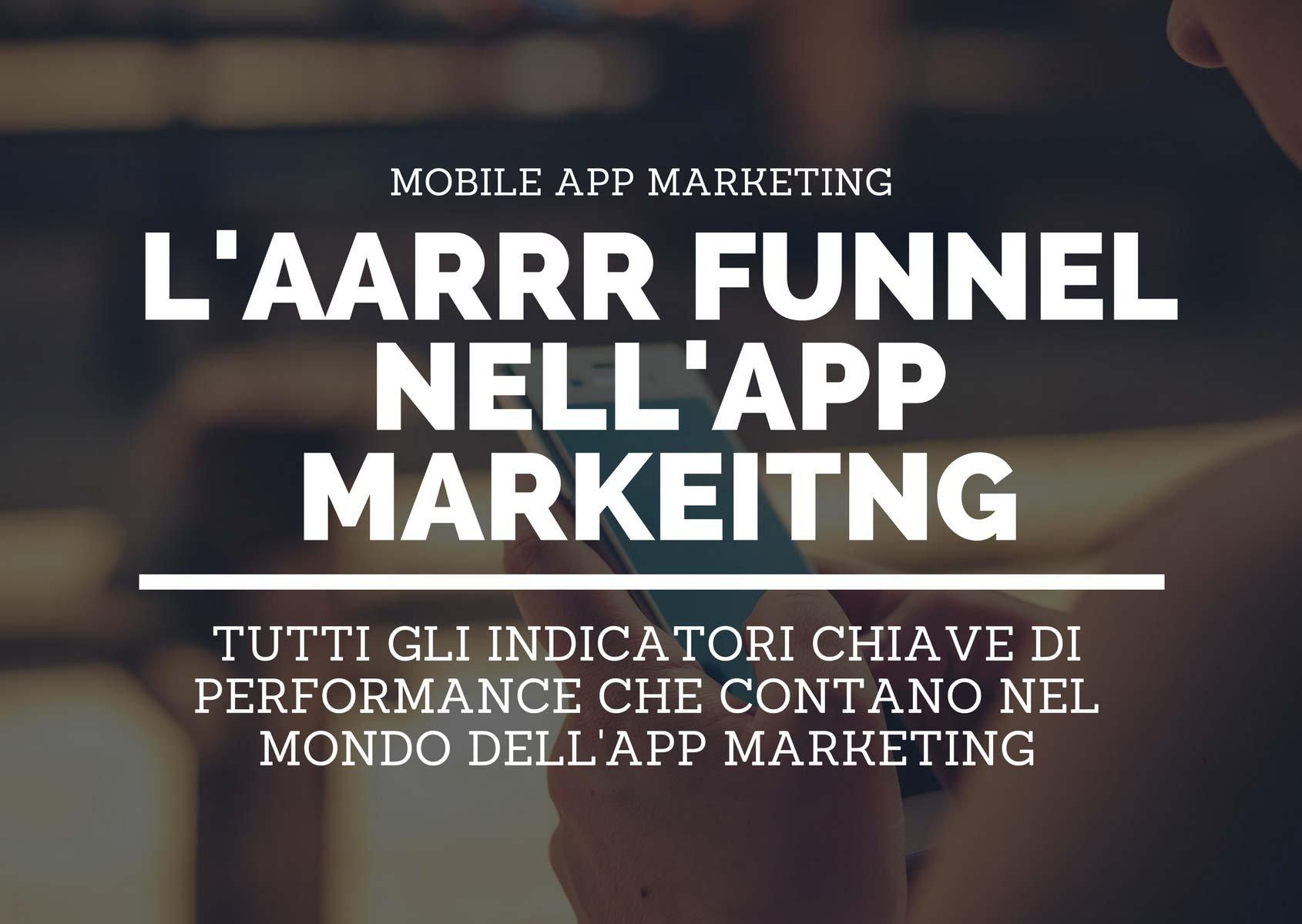 AARRR funnel nell'app marketing