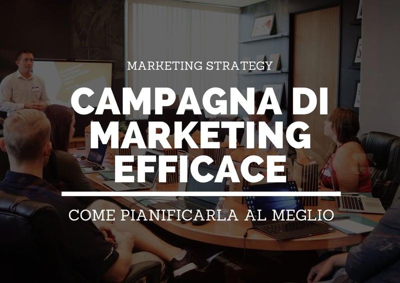 Come pianificare al meglio una campagna di marketing.