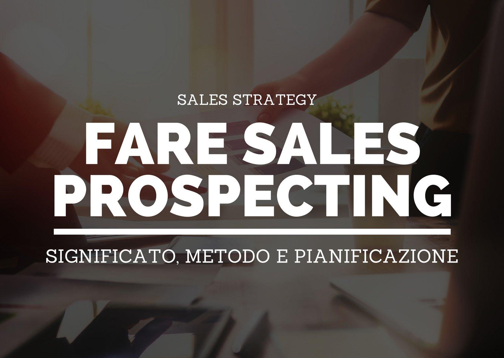 L'arte di fare (inbound) sales prospecting