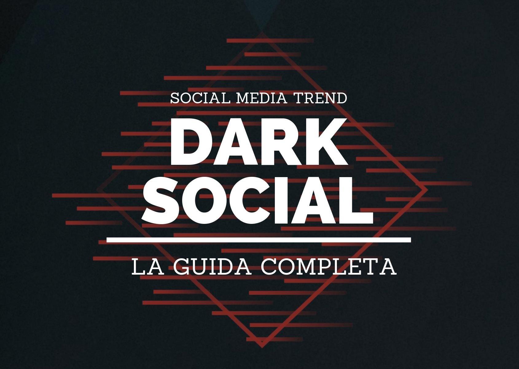 Cos'è il dark social: guida completa