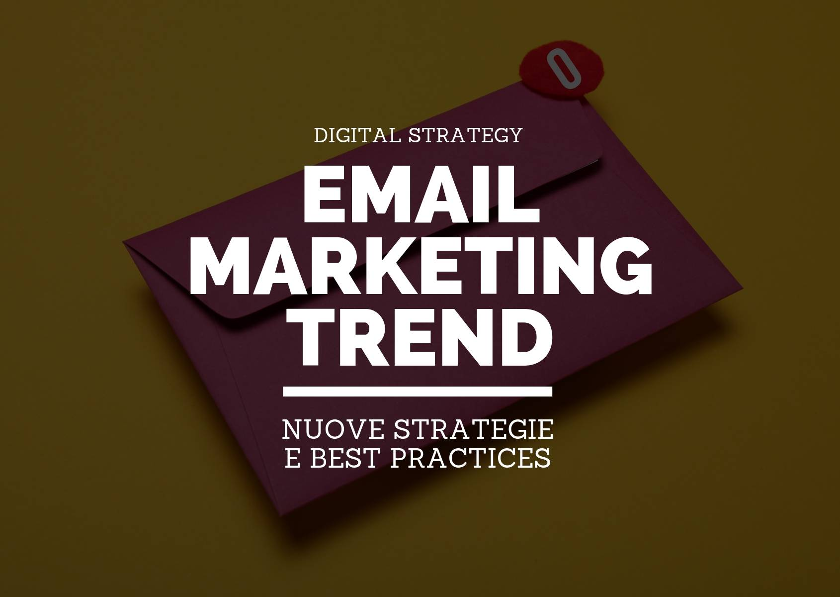 Email marketing 2019: trend, nuove strategie e best practices