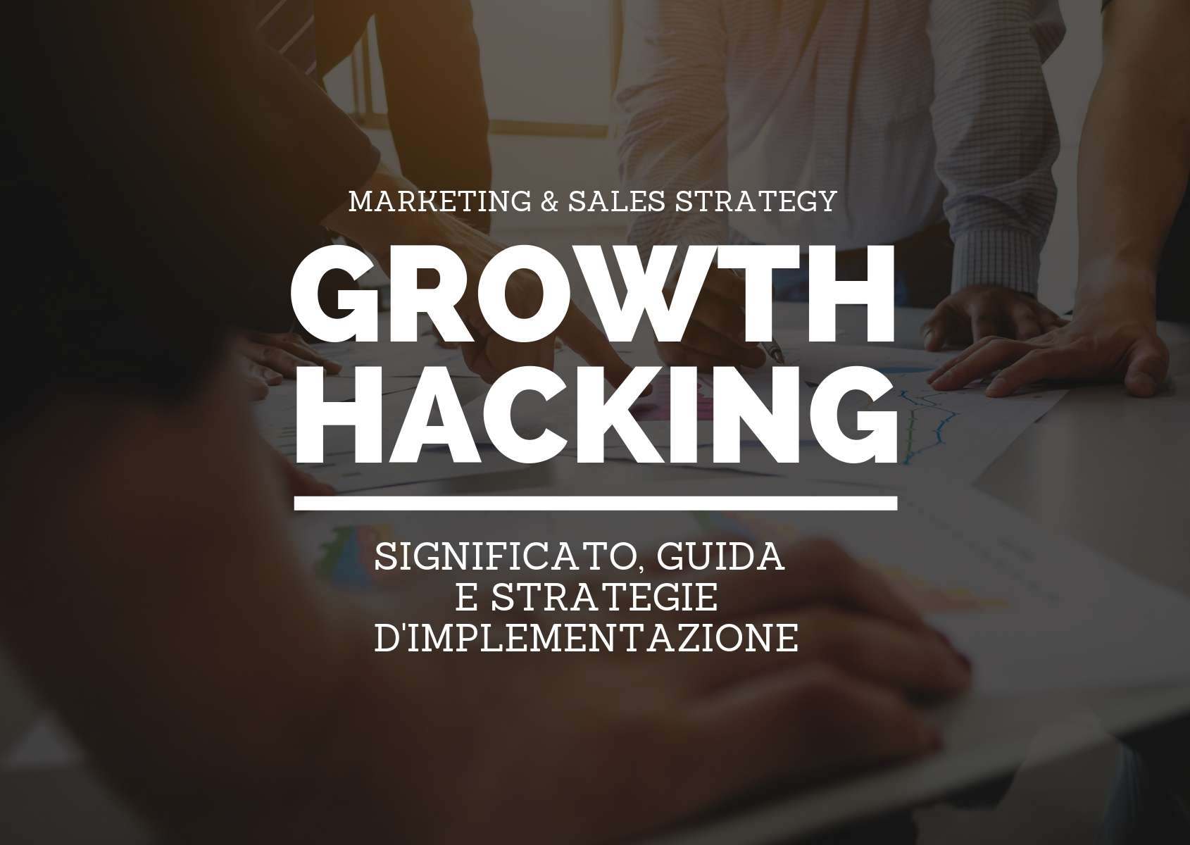 Growth hacking: significato, guida e strategie d'implementazione