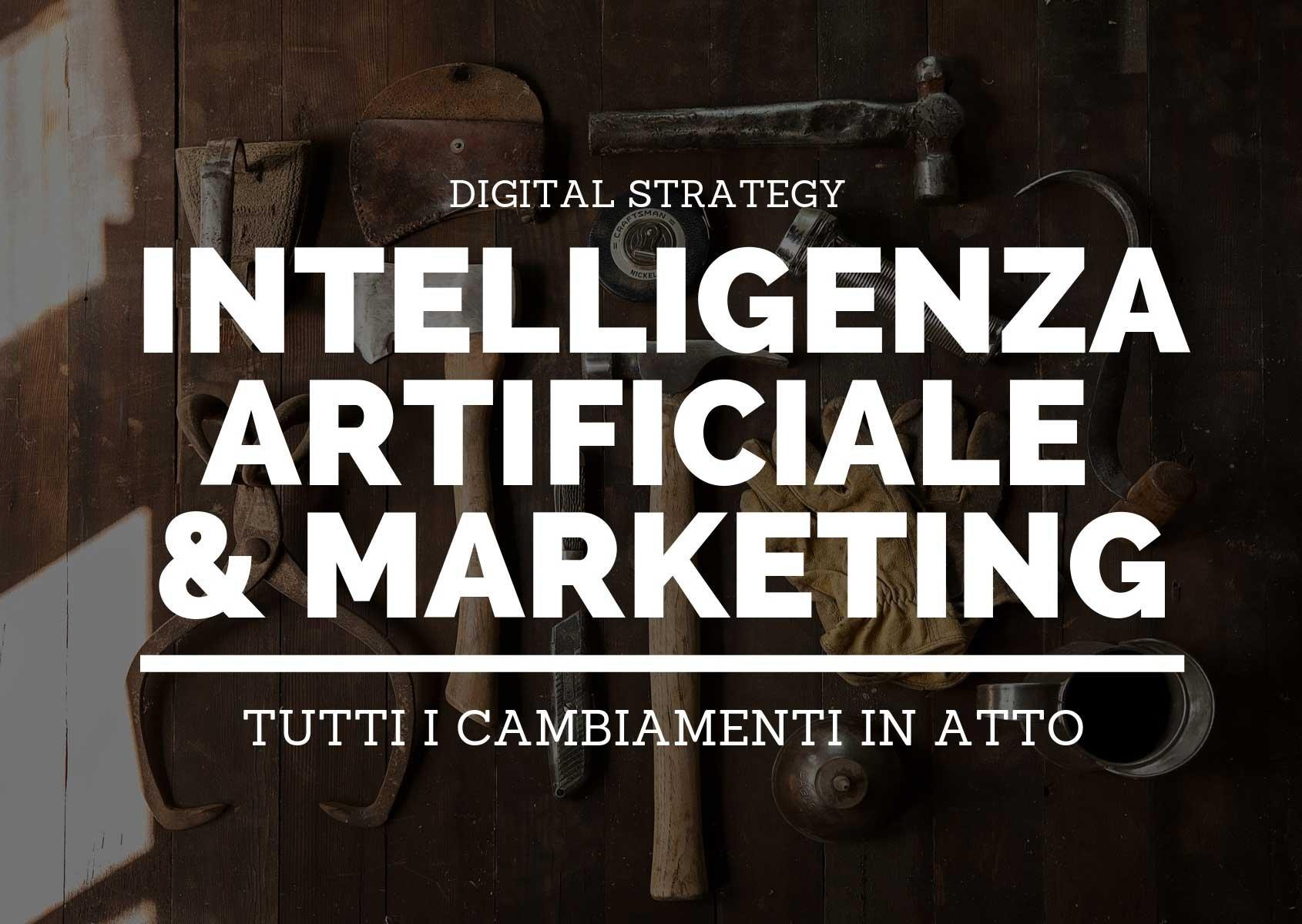 Come l'intelligenza artificiale sta cambiando il marketing