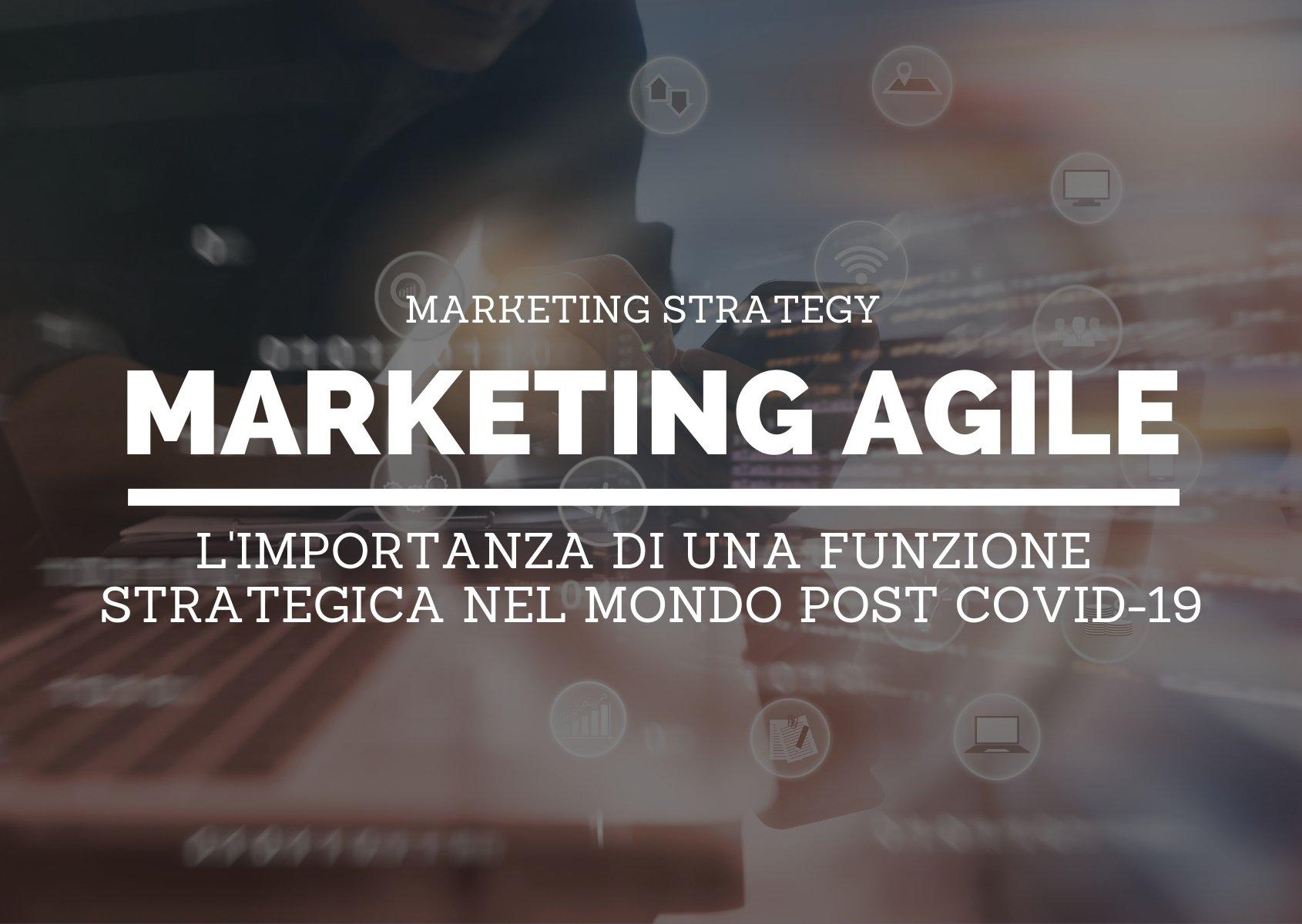 Cover: L'importanza di una funzione di marketing agile nel periodo post COVID-19