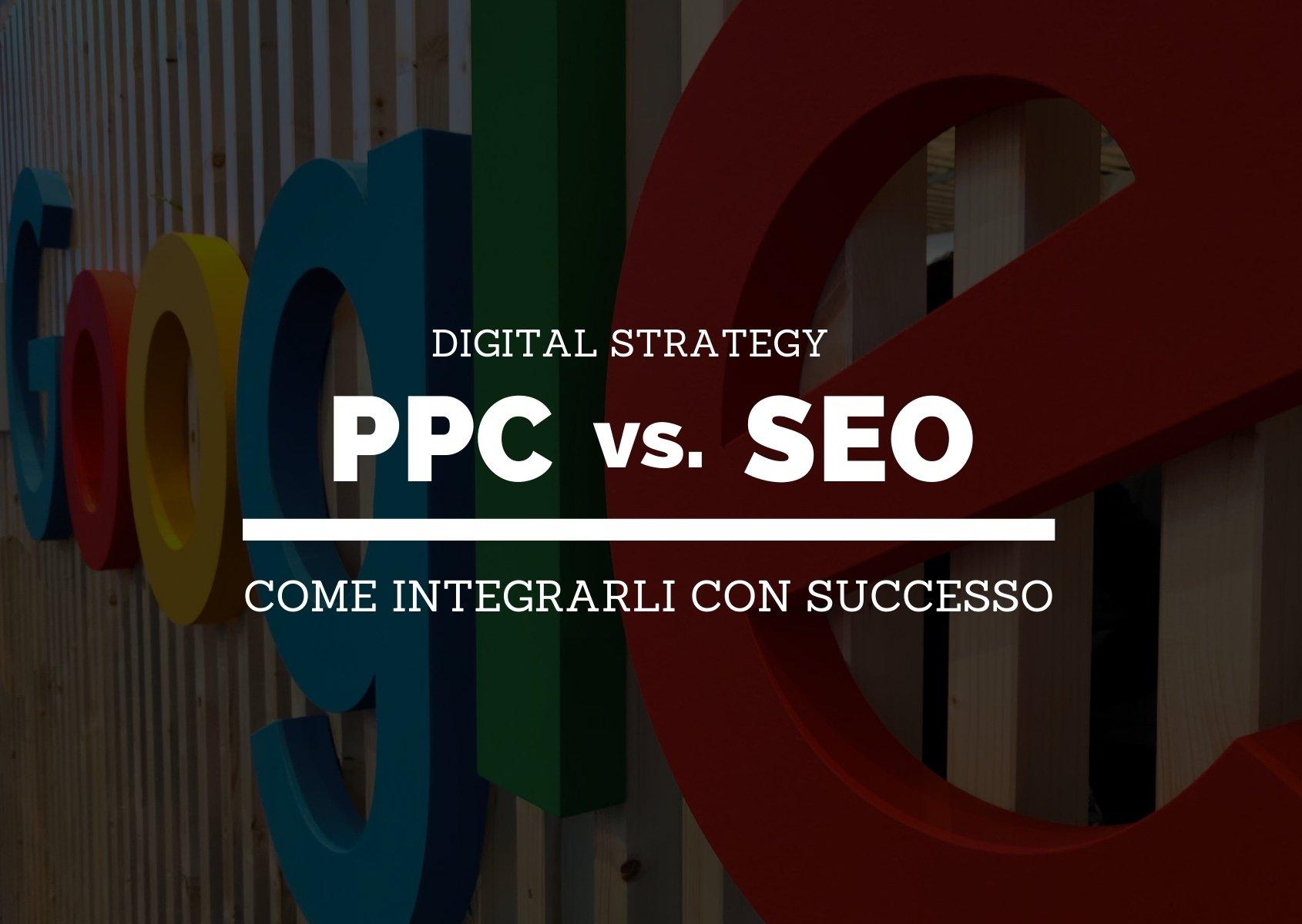 Cover articolo: PPC vs SEO: come integrarli con successo