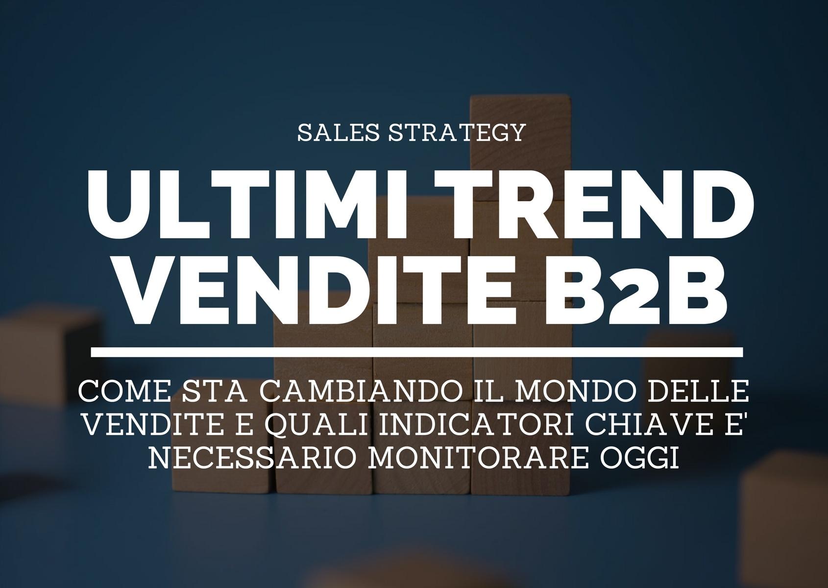 Ultimi trend nelle vendite B2B